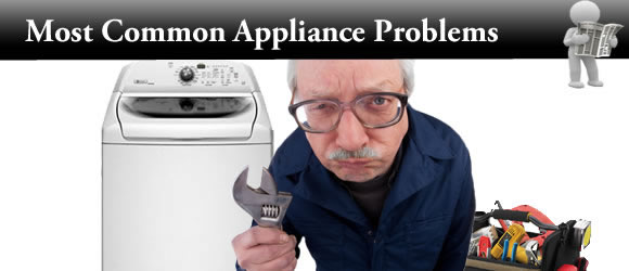 The 11 Most Common Appliance Problems & How To Fix Them